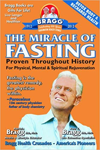 Braggs The Miracle of Fasting